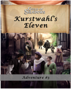 Kurstwahl's Eleven - Adventure for Guild of Shadows
