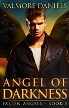 Angel of Darkness (Fallen Angels - Book 5)