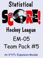 The SHL - Team Pack #5 - EM-05