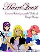 HeartQuest: Romantic Roleplaying in the Worlds of Shoujo Manga