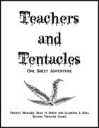 Teachers and Tentacles
