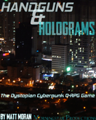 Q•RPG: Handguns & Holograms