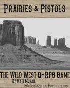 Q•RPG: Prairies & Pistols