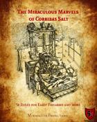 The Miraculous Marvels of Corribas Salt