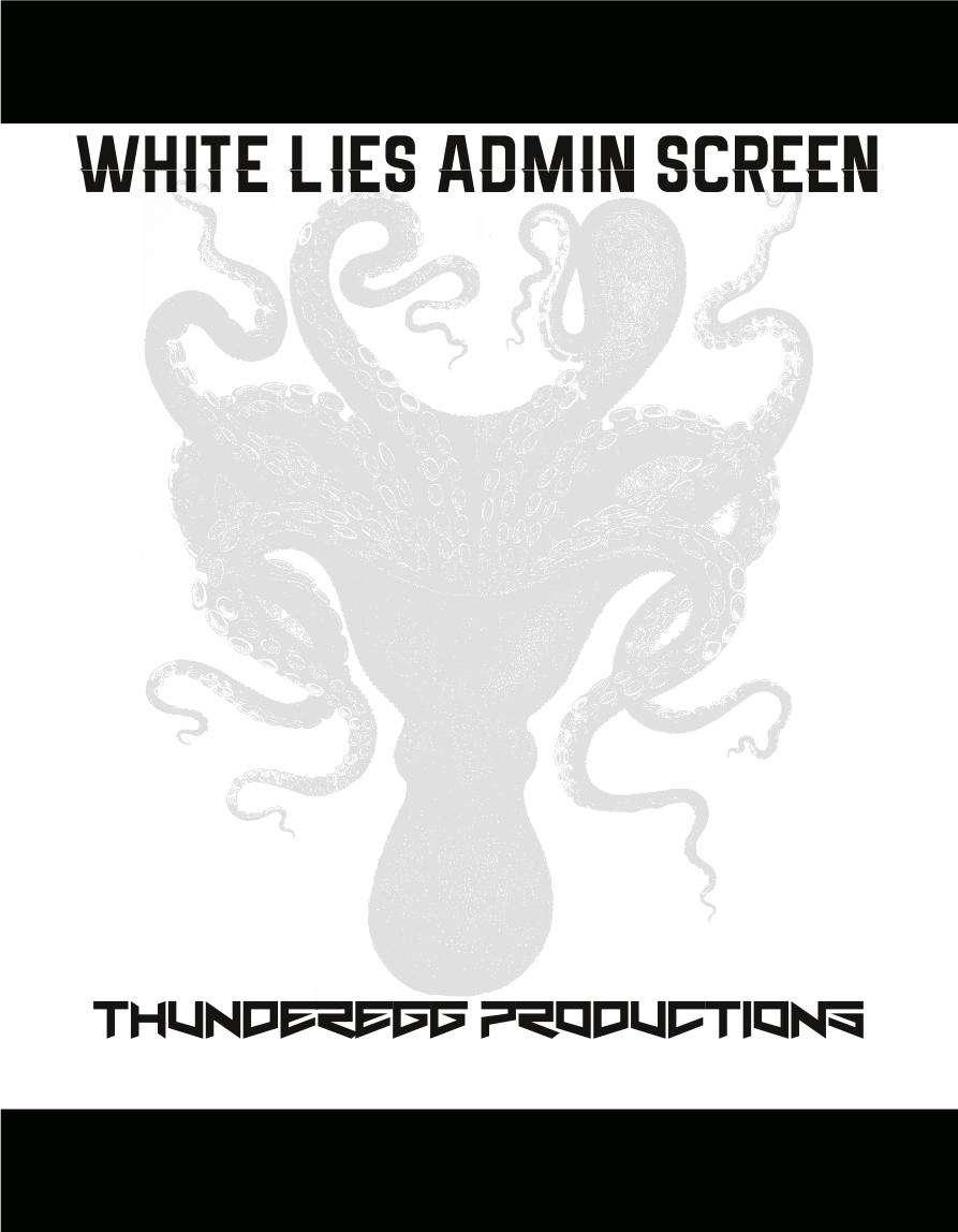 Admin Screen for White Lies