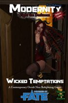 Wicked Temptations for Modernity (Fate Edition)