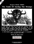 The Tomb Of Gardag The Strange