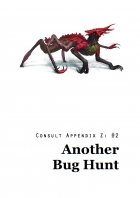 Consult Appendix Z - No 2: Another Bug Hunt