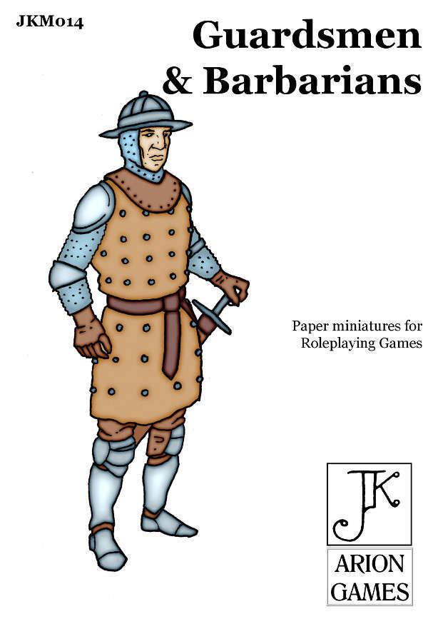 John Kapsalis Guardsmen & Barbarians