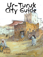 Ur-Turuk City Guide