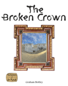 The Broken Crown - Part 1