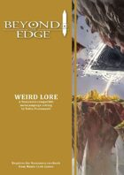 Beyond The Edge: Weird Lore