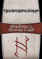 Shadow of the Demon Lord: Carte Magia TRASFORMAZIONE