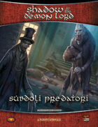 Shadow of the Demon Lord: Subdoli Predatori