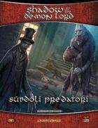 Shadow of the Demon Lord: Subdoli Predatori