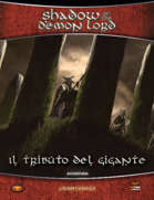 Shadow of the Demon Lord: Il tributo del Gigante