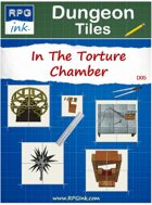 Dungeon Tiles - D05 - Torture Chambers & Other Unpleasantness