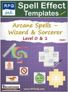 Arcane Spell Effect Templates - SW01 - Wizard & Sorcerer Spells - Level 0 & 1