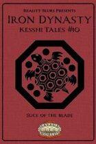 Iron Dynasty: Kesshi Tales #10