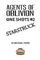 Agents of Oblivion: One Shot #2