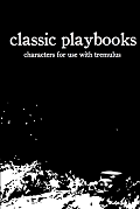 tremulus: classic playbooks