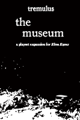 tremulus: the museum (Ebon Eaves Expansion II)