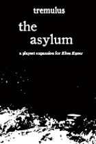 tremulus: the asylum (Ebon Eaves Expansion III)