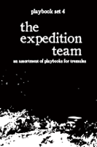 tremulus: playbook set IV: the expedition team