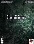 Agents of Oblivion: Starfall Jungle