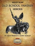 Old School Fantasy: Heroes (Savage Worlds Edition)