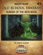 Old School Fantasy #3: Hunger of the Iron Mage (Savage Worlds Edition)