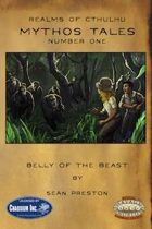 [Realms of Cthulhu] Mythos Tales #1: Belly of the Beast