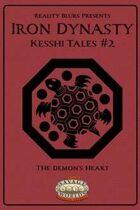 Iron Dynasty: Kesshi Tales #2