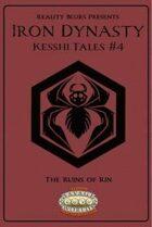 Iron Dynasty: Kesshi Tales #4