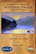 Mythos Tales #2: Unstill Waters