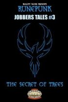 RunePunk: Jobbers Tales #3: The Secret of Trees