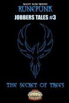 RunePunk: Jobbers Tales #3: The Secret of Trees