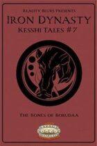 Iron Dynasty: Kesshi Tales #7