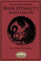 Iron Dynasty: Kesshi Tales #8