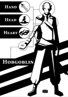 Hand-Head-Heart: Hobgoblin