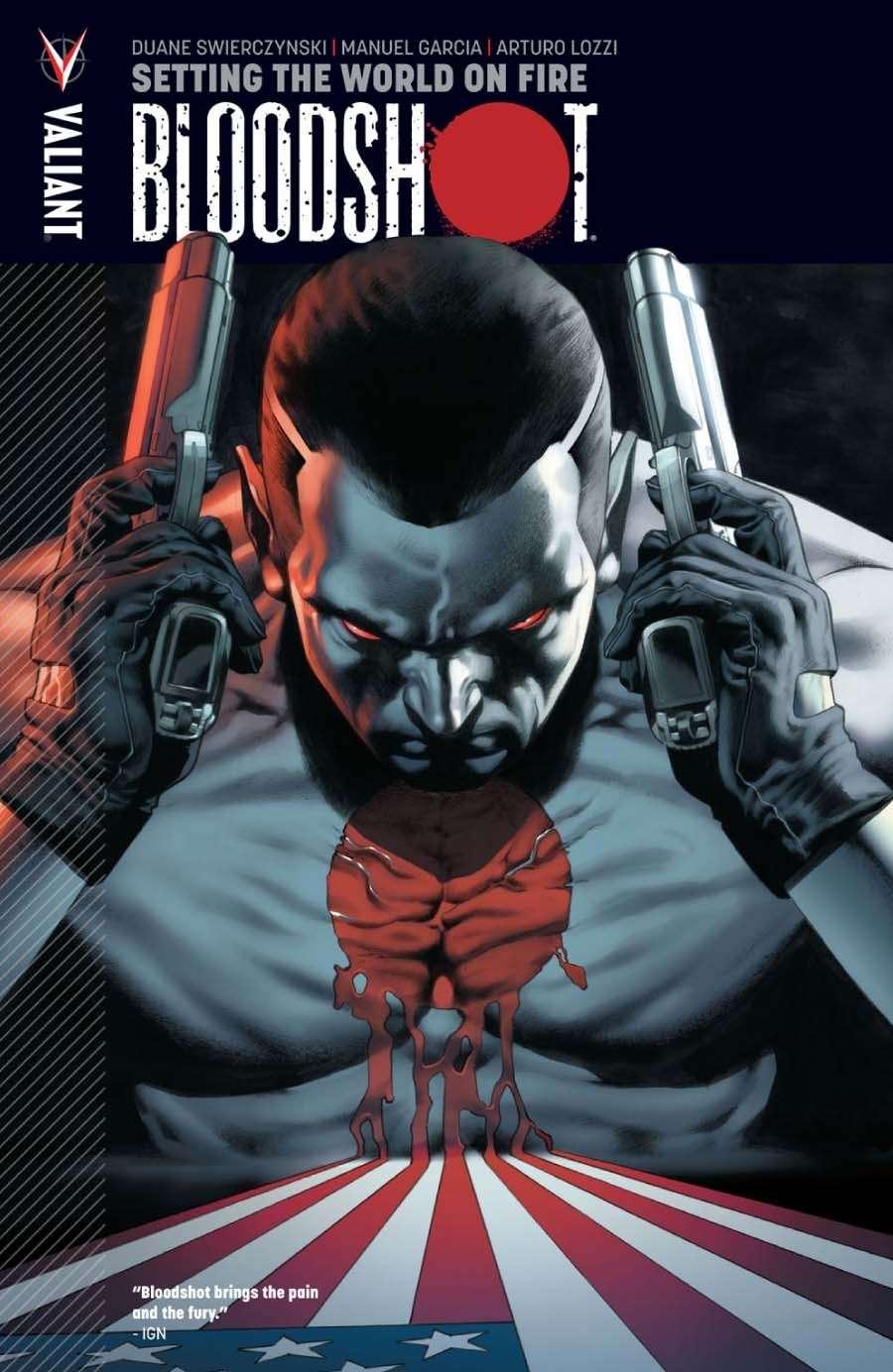 Bloodshot Volume 1: Setting the World on Fire - Valiant Comics   Bloodshot    DriveThruRPG com