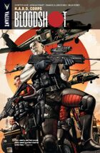 Bloodshot Volume 4: H.A.R.D. Corps