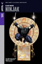 Valiant Masters: Ninjak Volume 1—Black Water