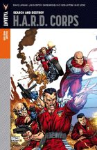Valiant Masters: H.A.R.D. Corps Volume 1—Search and Destroy