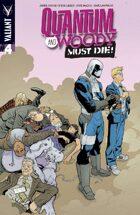 Quantum and Woody Must Die! #4