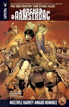 Archer & Armstrong Volume 7: The One Percent and Other Tales
