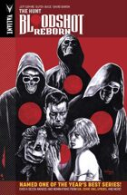 Bloodshot Reborn Volume 2: The Hunt