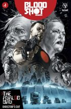Bloodshot Reborn: The Analog Man – Director's Cut #1