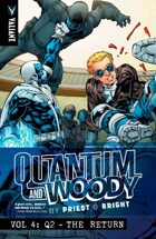 Quantum and Woody by Priest and Bright Volume 4: Q2-The Return