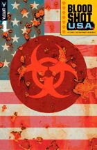"Bloodshot U.S.A. #1 ""The Future of Valiant"""